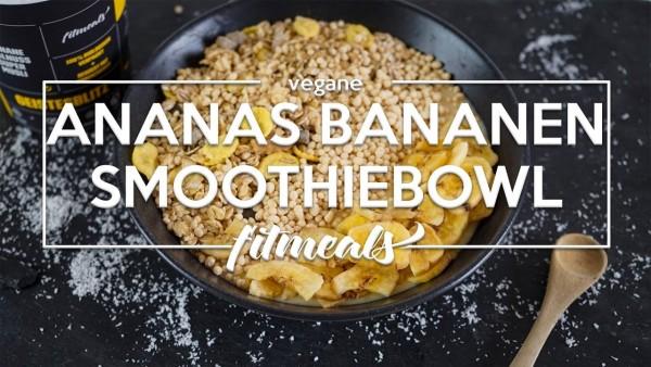 Ananas-Bananen-Smoothiebowl