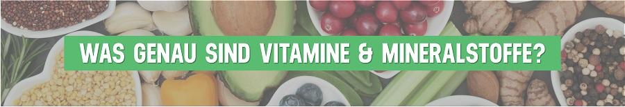 Was-sind-Vitamine-und-Mineralstoffe-1